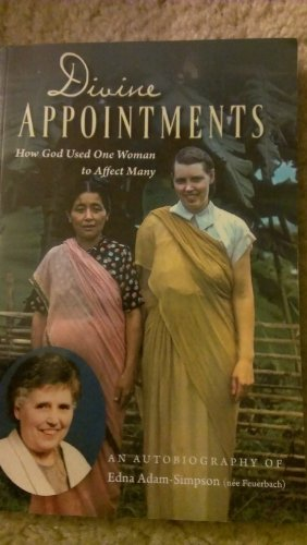 Divine Appointments: Edna Adam Simpson
