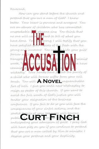 The Accusation: Curt Finch