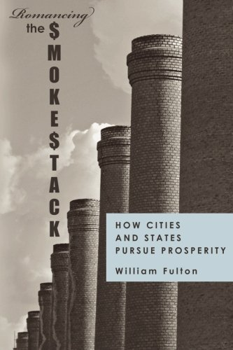 9780615395937: Romancing the Smokestack: How Cities and States Pursue Prosperity