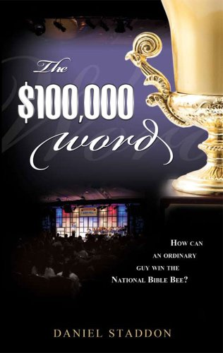 9780615396552: The $100,000 Word