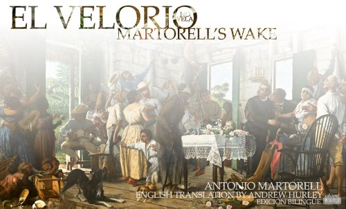 9780615396729: El velorio (no vela) / Martorell's Wake (English and Spanish Edition)