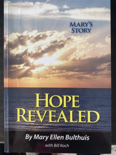 Hope Revealed: Mary Bulthuis