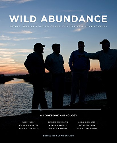 Wild Abundance: Ritual, Revelry & Recipes of: Editor-Susan Schadt; Photographer-Lisa