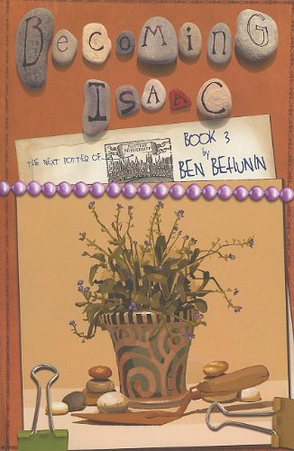 9780615398709: Becoming Isaac: The Next Potter of Niederbipp (Remembering Isaac, 3)