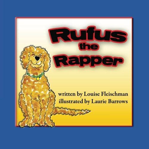 Rufus, The Rapper: Louise Fleischman