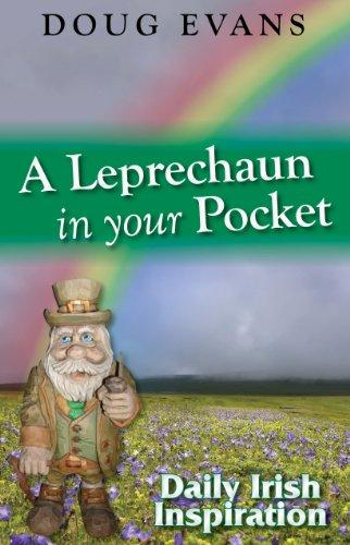9780615398808: A Leprechaun in your Pocket - Daily Irish Inspiration