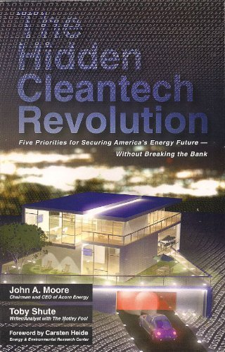 9780615399928: The Hidden Cleantech Revolution: Five Priorities for Securing America's Energy Future Without Breaki