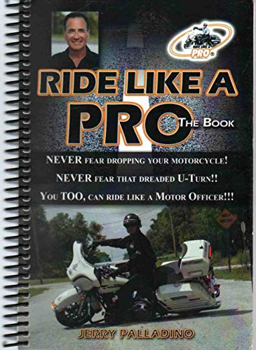 9780615400129: Ride Like a Pro, The Book