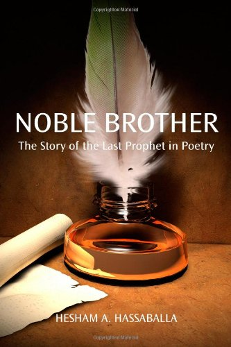 9780615400952: Noble Brother: The Story of the Last Prophet in Poetry