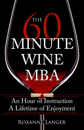 9780615401188: The 60-Minute Wine MBA