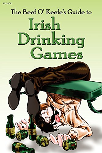 9780615401539: Irish Drinking Games: by the Beef O' Keefe