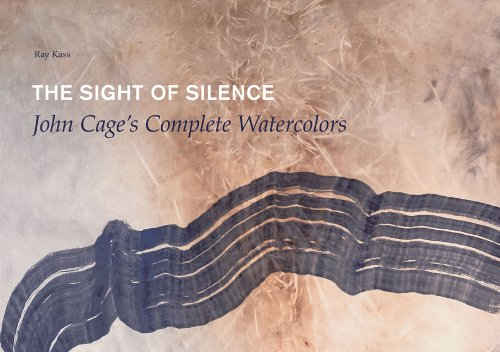 9780615401805: The Sight of Silence: John Cage's Complete Watercolors