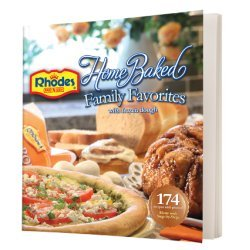 9780615403465: Home Baked Family Favorites with frozen dough (Rhodes Bake N Serve)