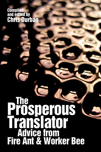 9780615404035: The Prosperous Translator