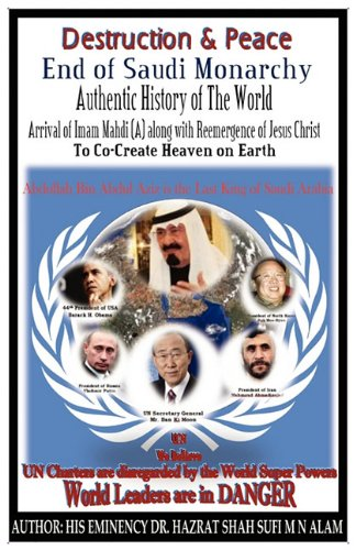 9780615404233: Destruction & Peace, With the End of Saudi Monarchy by the Arrival of Imam Mahdi (A) along with Jesus Christ