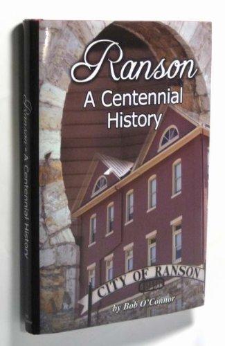 Ranson.a Centennial History of Ranson WV 1910-2010: O'Connor, Bob