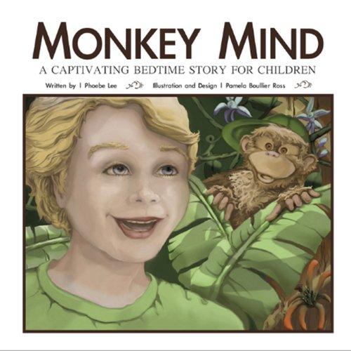 9780615404950: Monkey Mind - A Captivating Bedtime Story For Children