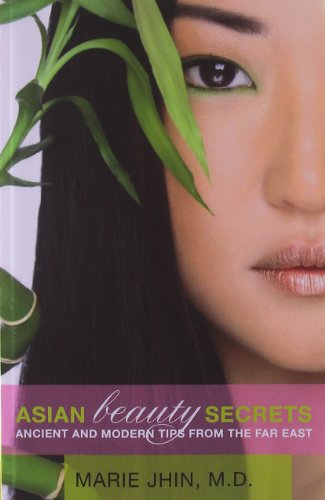 9780615405353: Asian Beauty Secrets: Ancient and Modern Tips from the Far East