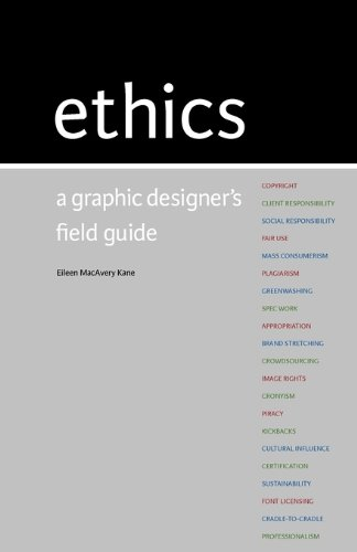 9780615405650: Ethics: A Graphic Designer's Field Guide