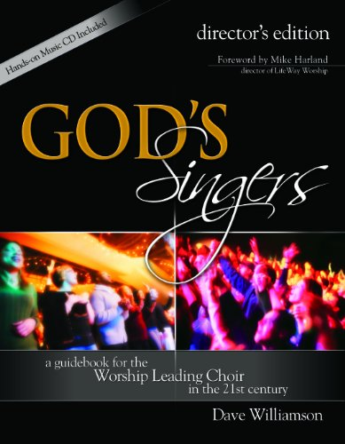 9780615406329: God's Singers: a guidebook for the Worship Leading Choir in the 21st century (Director's Edition)
