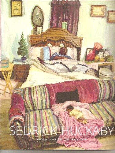 9780615406336: Sedrick Huckaby: From Earth to Heaven