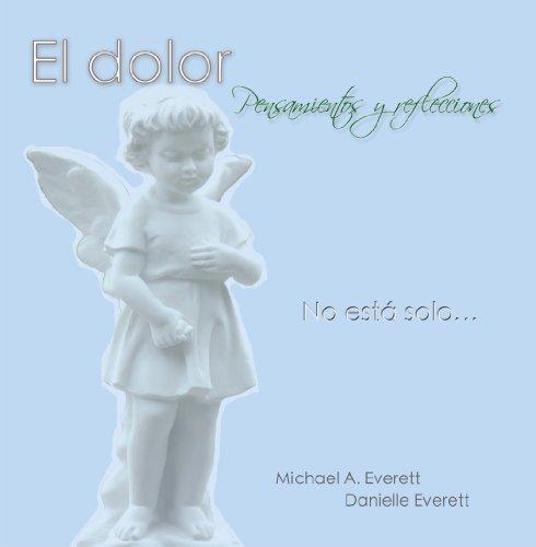 9780615407937: El dolor - Pensamientos y reflecciones (Spanish Edition)