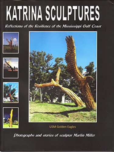 9780615408248: Katrina Sculptures Reflections of the Resilience of the Mississippi Gulf Coast