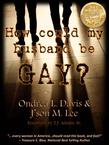 9780615410265: How could my husband be GAY?