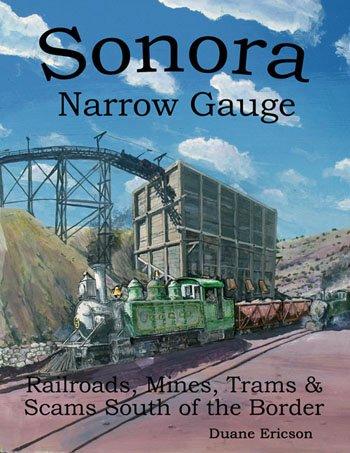 9780615410364: Sonora Narrow Gauge