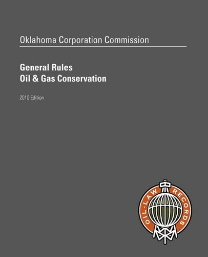 9780615411088: Oklahoma Corporation Commission General Rules, Oil & Gas Conservation