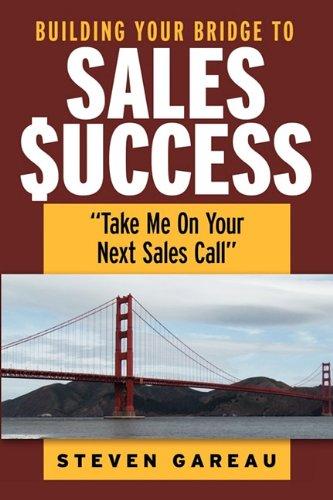 9780615411729: Building Your Bridge to Sales Success