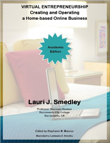 9780615411781: Virtual Entrepreneurship: Creating and Operating a Home-based Online Business (ACADEMIC Edition)