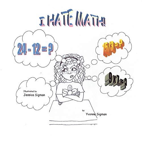9780615412047: I Hate Math