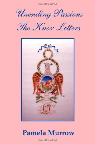 9780615412870: Unending Passions - The Knox Letters