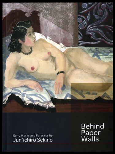 9780615414324: Behind Paper Walls: Early Works and Portraits of Jun'ichiro Sekino