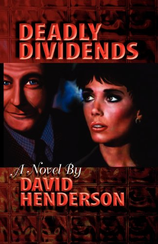 9780615414997: Deadly Dividends