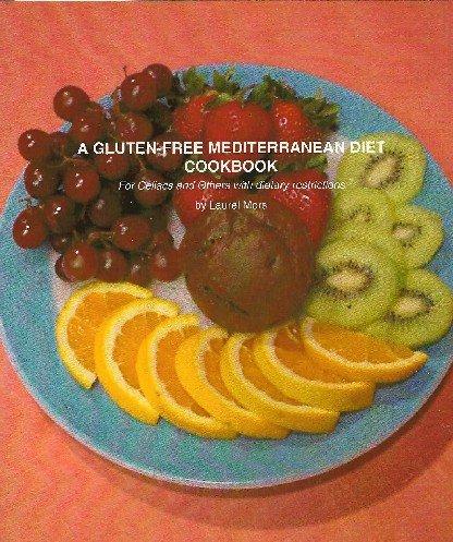 9780615415536: A Gluten-free Mediterranean Diet Cookbook