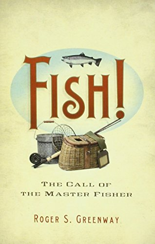 Fish: The Call of the Master Fisher
