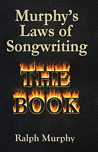 9780615416595: Murphy's Laws of Songwriting