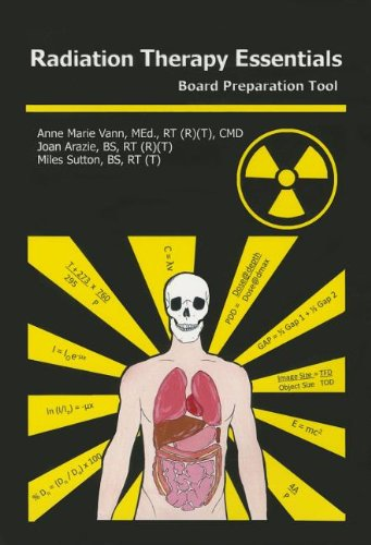 9780615416656: Radiation Therapy Essentials: Board Preparation Tool