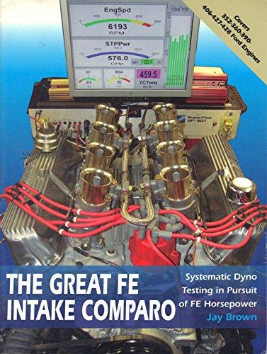 9780615417240: The Great FE Intake Comparo