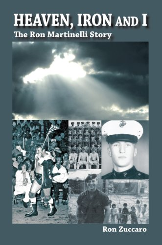 9780615417509: Heaven, Iron and I The Ron Martinelli Story