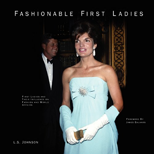 9780615418452: Fashionable First Ladies