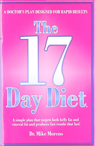 9780615419176: The 17 Day Diet: A Doctor's Plan Designed for Rapid Results