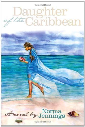 9780615420110: Daughter of the Caribbean