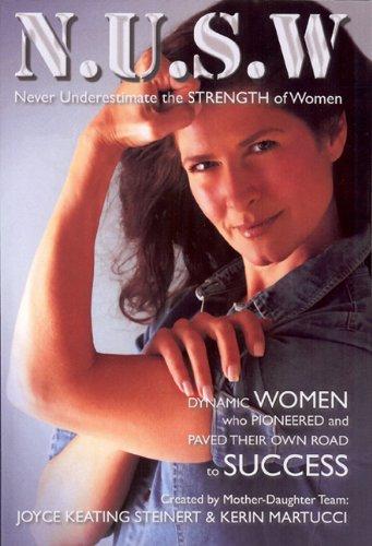 9780615420592: Never Underestimate the Strength of Women