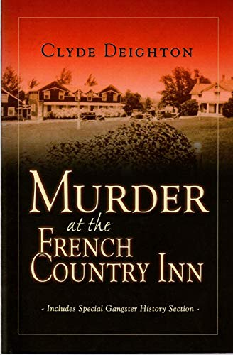 Murder at the French Country Inn: Deighton, Clyde &
