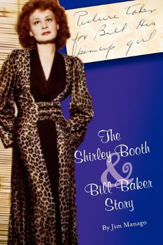 9780615421810: For Bill His Pinup Girl: The Shirley Booth & Bill Baker Story