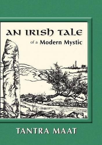 9780615422831: An Irish Tale of a Modern Mystic