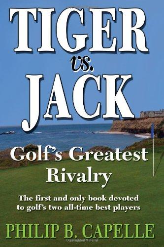 9780615423883: Tiger vs. Jack: Golf's Greatest Rivalry